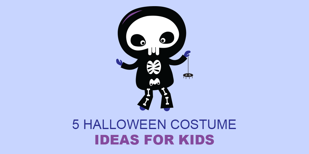 5 Halloween Costume Ideas for Kids