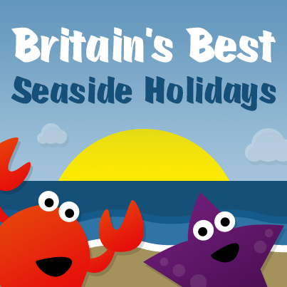 Britain's Best Seaside Holidays