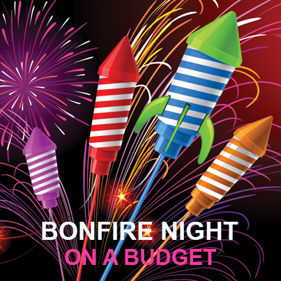 Bonfire Night on a Budget