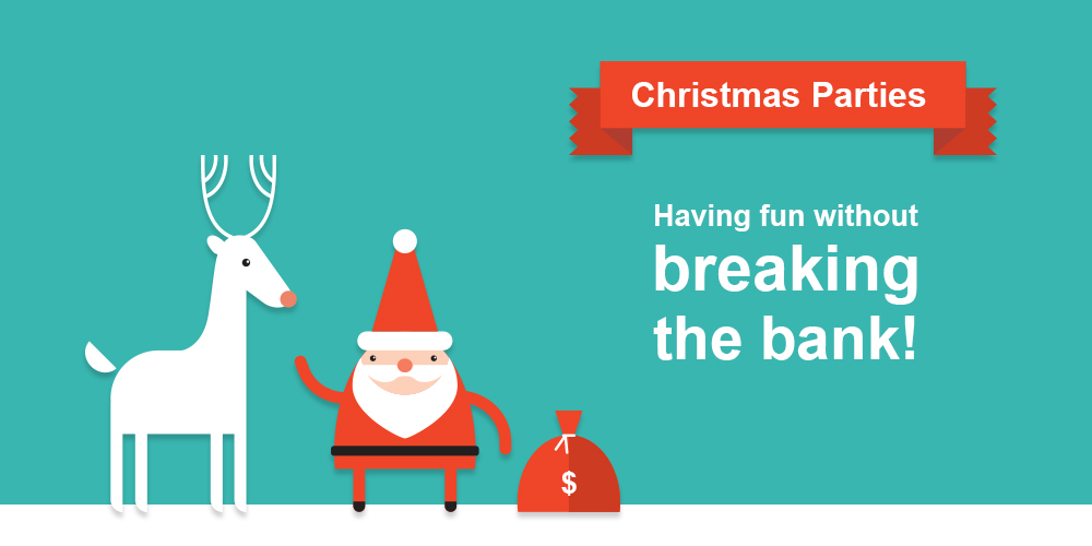 Christmas Parties - having fun without breaking the bank