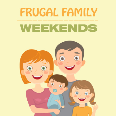 Frugal Family Weekends