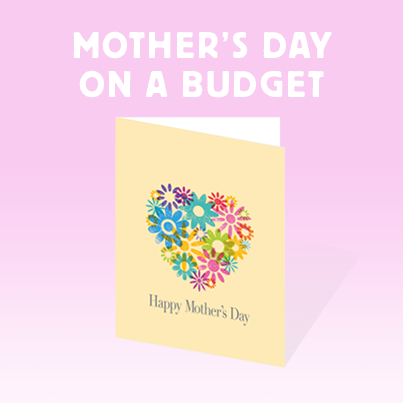 Mother's Day on a Budget