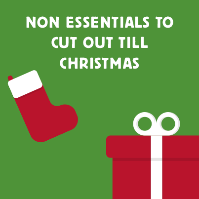 Non-essentials to Cut Out for Christmas